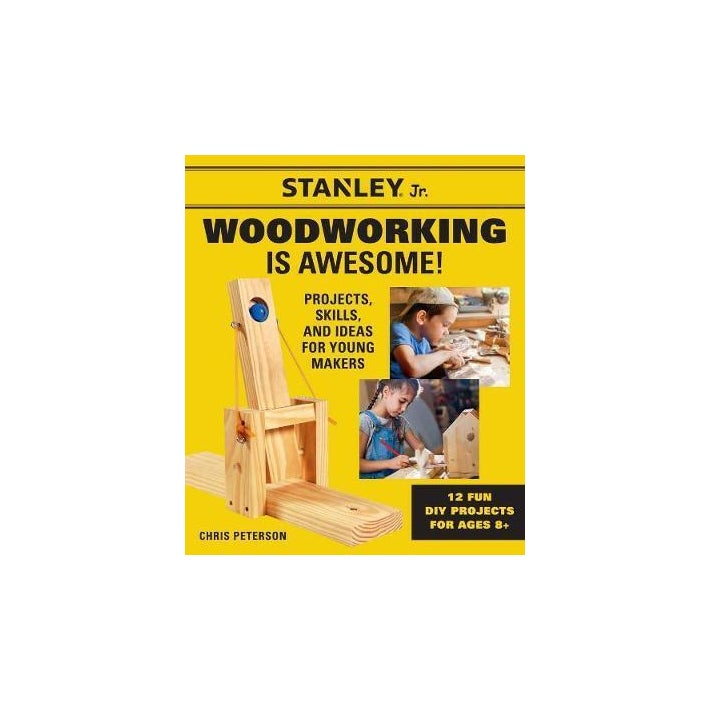 Stanley Jr - Woodworking Is Awesome!